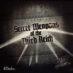 SECRET WEAPONS OF THE THIRD REICH (INGLES)