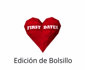 FIRST DATE POCKET EDITION (SPANISH)