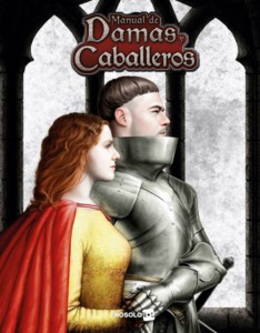 PENDRAGON: MANUAL DAMAS Y CABALLEROS (SPANISH)