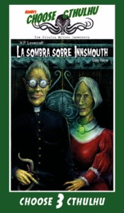 CHOOSE CTHULHU: 3 LA SOMBRA SOBRE INNSMOUTH RUSTICA(SPANISH)