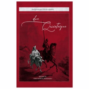 DON QUIXOTESQUE - SPANISH EDITION