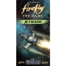 FIREFLY THE GAME EXPANSION JETWASH (INGLES)