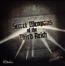 SECRET WEAPONS OF THE THIRD REICH (ENGLISH)