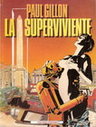 La superviviente 01 (paul gillon)