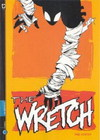 The wretch - serie completa - 3 n?s